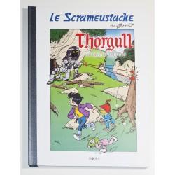 Tirage de Luxe Le Scrameustache - Thorgull [Saga Intégrale] - par GOS - GOMB-R EDITIONS