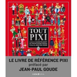 Livre Tout Pixi, l'univers Pixi d'Alexis Poliakoff